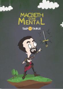 Macbeth Gone Mental